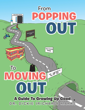 From Popping out to Moving out : a Guide to Growing up Good