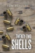 Twenty-Two Shells
