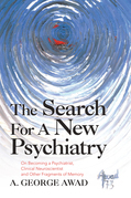 The Search for a New Psychiatry