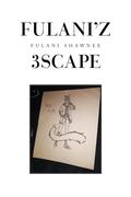 Fulani'z 3Scape