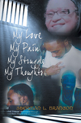 My Love, My Pain, My Struggle, My Thoughts
