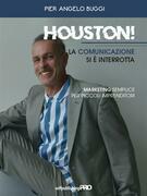 Houston! La comunicazione si è interrotta