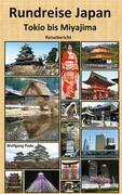 Rundreise Japan Tokio bis Miyajima
