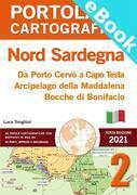 PORTOLANO CARTOGRAFICO 2 NORD SARDEGNA Da Porto Cervo a Capo Testa, Arcipelago della Maddalena, Bocche di Bonifacio