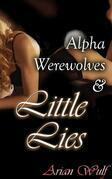 Alpha Werewolves & Little Lies