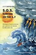 S.O.S. surfing on the s..t