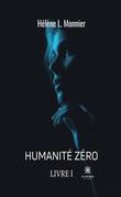 Humanité zéro - Livre I