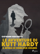 Le avventure di Kutt Hardy - Il rivale di Sherlock Holmes