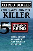Kein Happy End für Killer: 5 Strand Krimis