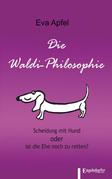 Die Waldi-Philosophie