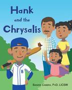 Hank and the Chrysalis