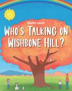 Who's Talking on Wishbone Hill?