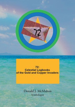 72: Celestial Logbooks of the Gold and Copper Invaders