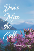 Don't Miss the Call