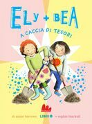 Ely + Bea 12 A caccia di tesori