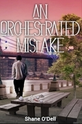 An Orchestrated Mistake