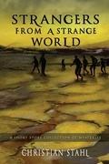 Strangers from a Strange World