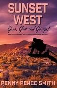 Sunset West-Guns, Grit and Gossip