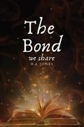 The Bond we share