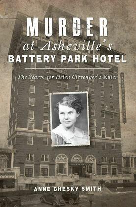 Murder at Asheville's Battery Park Hotel