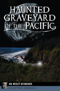 Haunted Graveyard of the Pacific