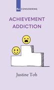 Achievement Addiction
