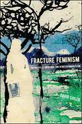 Fracture Feminism
