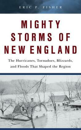 Mighty Storms of New England