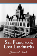 San Francisco's Lost Landmarks