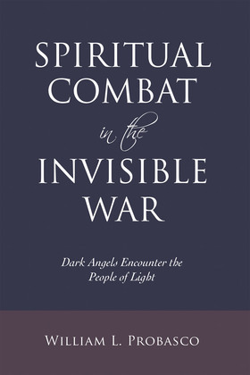 Spiritual Combat in the Invisible War