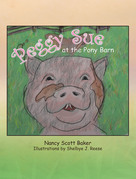 Peggy Sue at the Pony Barn
