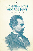 Bolesław Prus and the Jews