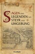 Sagen und Legenden aus Steyr und Umgebung