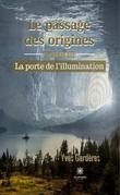 Le passage des origines - Tome III