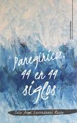 Panegíricos, 44 en 44 siglos