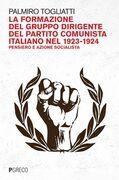 La formazione del gruppo dirigente del Partito comunista italiano nel 1923-1924