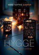 Hygge - L'art de vivre à la danoise