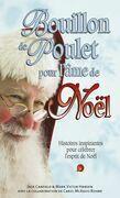 Bouillon de Poulet pour l'âme de Noël