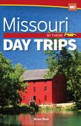 Missouri Day Trips by Theme