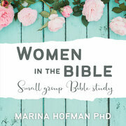 Women in the Bible Small Group Bible Study