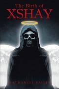 The Birth of Xshay
