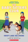 Kristy and the Snobs: A Graphic Novel (Baby-sitters Club #10)