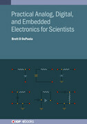 Practical Analog, Digital, and Embedded Electronics for Scientists
