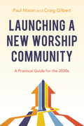 Launching a New Worship Community