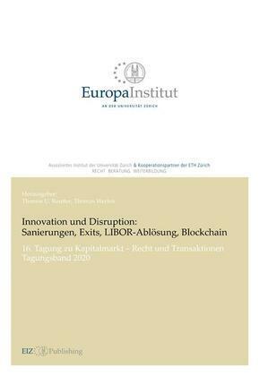 Innovation und Disruption: Sanierungen, Exits, LIBOR-Ablösung und Blockchain