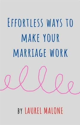 Effortless Ways to Make Your Marriage Work