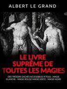 Le livre suprême de toutes les Magies (Traduit)