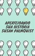 Aperfeiçoando Sua História