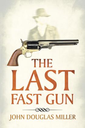 The Last Fast Gun