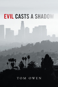 Evil Casts a Shadow
